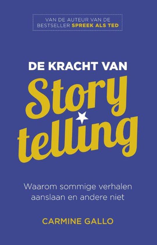De kracht van storytelling - Carmine Gallo