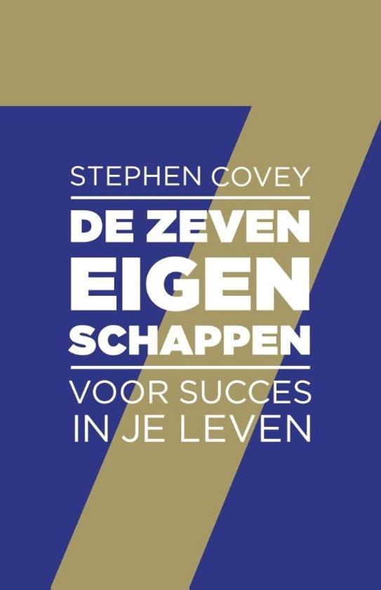 De zeven eigenschappen voor een succesvol leven - Stephen Covey
