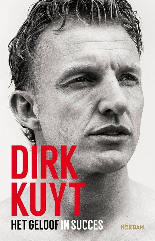 Het geloof in succes - Dirk Kuyt