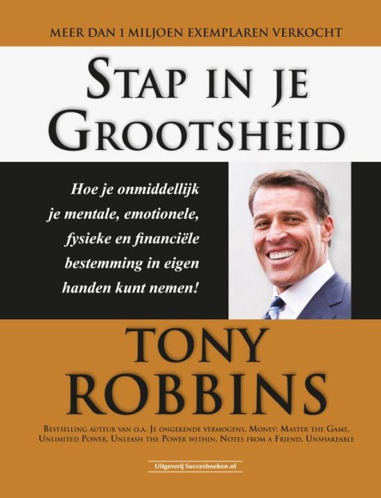 Stap in je grootsheid - Tony Robbins
