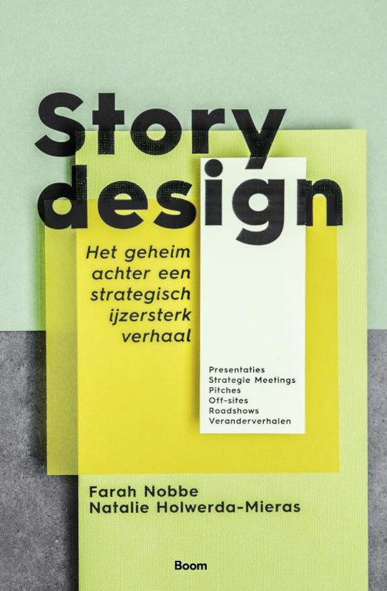 Story design - Farah Nobbe en Nathalie Holwerda-Mieras